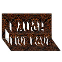 Damask1 Black Marble & Brown Burl Wood Laugh Live Love 3d Greeting Card (8x4) by trendistuff