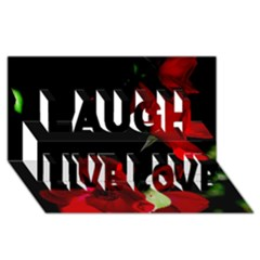 Roses 1 Laugh Live Love 3d Greeting Card (8x4)  by timelessartoncanvas