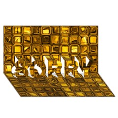 Glossy Tiles, Golden Sorry 3d Greeting Card (8x4)  by MoreColorsinLife