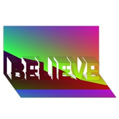 New 8 Believe 3d Greeting Card (8x4)  by timelessartoncanvas