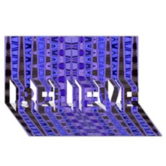 Blue Black Geometric Pattern Believe 3d Greeting Card (8x4)  by BrightVibesDesign