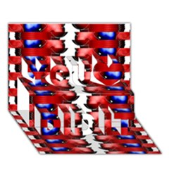 The Patriotic Flag You Did It 3d Greeting Card (7x5) by SugaPlumsEmporium