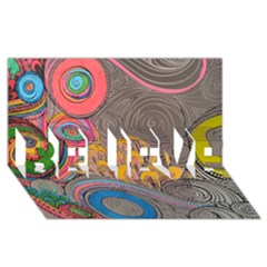 Rainbow Passion Believe 3d Greeting Card (8x4)  by SugaPlumsEmporium