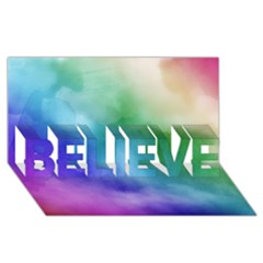 Rainbow Watercolor Believe 3d Greeting Card (8x4)  by StuffOrSomething
