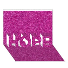 Metallic Pink Glitter Texture Hope 3d Greeting Card (7x5)  by yoursparklingshop