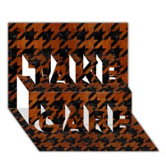 Houndstooth1 Black Marble & Brown Burl Wood Take Care 3d Greeting Card (7x5) by trendistuff