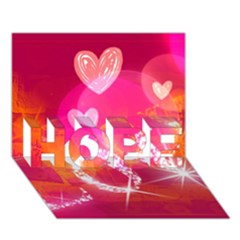 Love Hope 3d Greeting Card (7x5)  by SugaPlumsEmporium