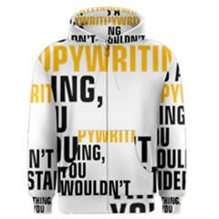 It a Copywriting Thing, You Wouldn t Understand Men s Zipper Hoodie by flamingarts