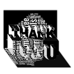 Funny Santa Black And White Typography Thank You 3d Greeting Card (7x5)  by yoursparklingshop