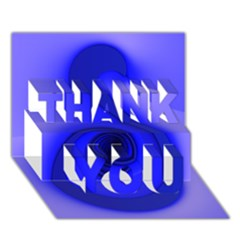 Blue Spiral Note Thank You 3d Greeting Card (7x5)  by CrypticFragmentsDesign