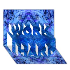Boho Bohemian Hippie Tie Dye Cobalt Work Hard 3d Greeting Card (7x5)  by CrypticFragmentsDesign