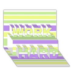 Yellow Purple Green Stripes Work Hard 3d Greeting Card (7x5)  by BrightVibesDesign