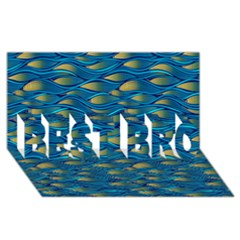 Blue Waves Best Bro 3d Greeting Card (8x4)  by FunkyPatterns