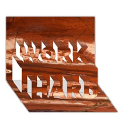 Red Earth Natural Work Hard 3d Greeting Card (7x5)  by UniqueCre8ion