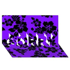 Violet Dark Hawaiian Sorry 3d Greeting Card (8x4)  by AlohaStore