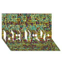Multicolored Digital Grunge Print Believe 3d Greeting Card (8x4)