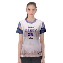 Keep Calm And Carry On Women s Sport Mesh Tee by Contest2492990