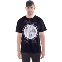 Don t Die Men s Sport Mesh Tee by Contest2495440