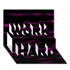 Purple And Black Work Hard 3d Greeting Card (7x5)  by Valentinaart