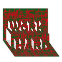 Green And Red Pattern Work Hard 3d Greeting Card (7x5)  by Valentinaart