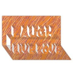 Orange Pattern Laugh Live Love 3d Greeting Card (8x4)