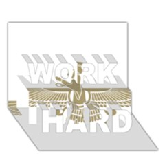Stylized Faravahar  Work Hard 3d Greeting Card (7x5) by abbeyz71