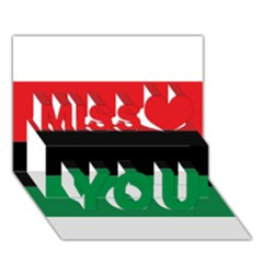 Pan African Flag  Miss You 3d Greeting Card (7x5) by abbeyz71