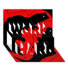 Black And Red Lizard  Work Hard 3d Greeting Card (7x5)