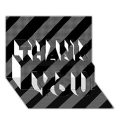 Black And Gray Lines Thank You 3d Greeting Card (7x5) by Valentinaart