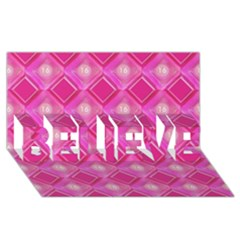 Pink Sweet Number 16 Diamonds Geometric Pattern Believe 3d Greeting Card (8x4) by yoursparklingshop