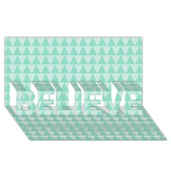 Mint Color Triangle Pattern Believe 3d Greeting Card (8x4) by picsaspassion