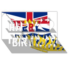 Flag Map Of British Columbia Happy Birthday 3d Greeting Card (8x4)