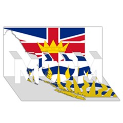 Flag Map Of British Columbia Mom 3d Greeting Card (8x4) by abbeyz71