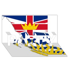 Flag Map Of British Columbia Party 3d Greeting Card (8x4) by abbeyz71