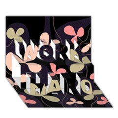Elegant Floral Design Work Hard 3d Greeting Card (7x5)