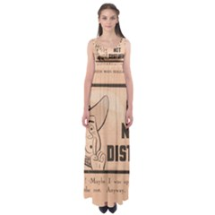 Do Not Disturb I Want To Sleep Thanks Empire Waist Maxi Dress