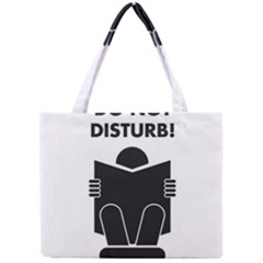 Do Not Disturb Sign Board Mini Tote Bag by AnjaniArt