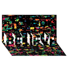 Playful Colorful Design Believe 3d Greeting Card (8x4) by Valentinaart