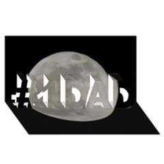 Close To The Full Moon #1 Dad 3d Greeting Card (8x4) by picsaspassion