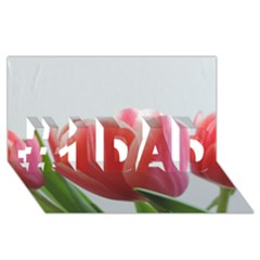 Red Tulips #1 Dad 3d Greeting Card (8x4) by picsaspassion