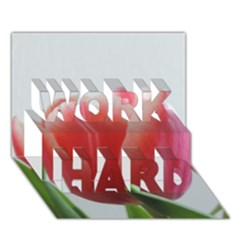 Red Tulips Work Hard 3d Greeting Card (7x5) by picsaspassion