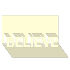 Yellow Color Design Believe 3d Greeting Card (8x4) by picsaspassion