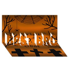 Trick Or Treat   Cemetery  Best Bro 3d Greeting Card (8x4) by Valentinaart