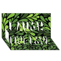 Free Green Nature Leaves Seamless Laugh Live Love 3d Greeting Card (8x4)