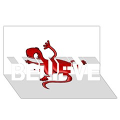 Red Lizard Believe 3d Greeting Card (8x4) by Valentinaart