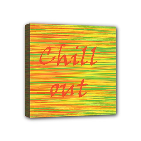 Chill Out Mini Canvas 4  X 4  by Valentinaart