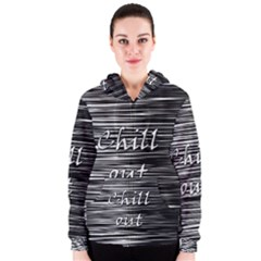 Black An White  chill Out  Women s Zipper Hoodie by Valentinaart