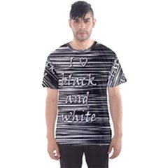 I love black and white Men s Sport Mesh Tee