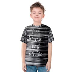 I love black and white Kids  Cotton Tee