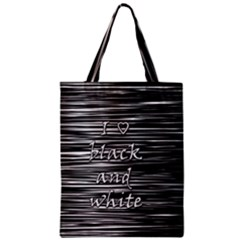 I love black and white Zipper Classic Tote Bag